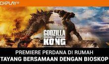 Tonton Yuk, 'Godzilla vs. Kong' Tayang Perdana di Catchplay+